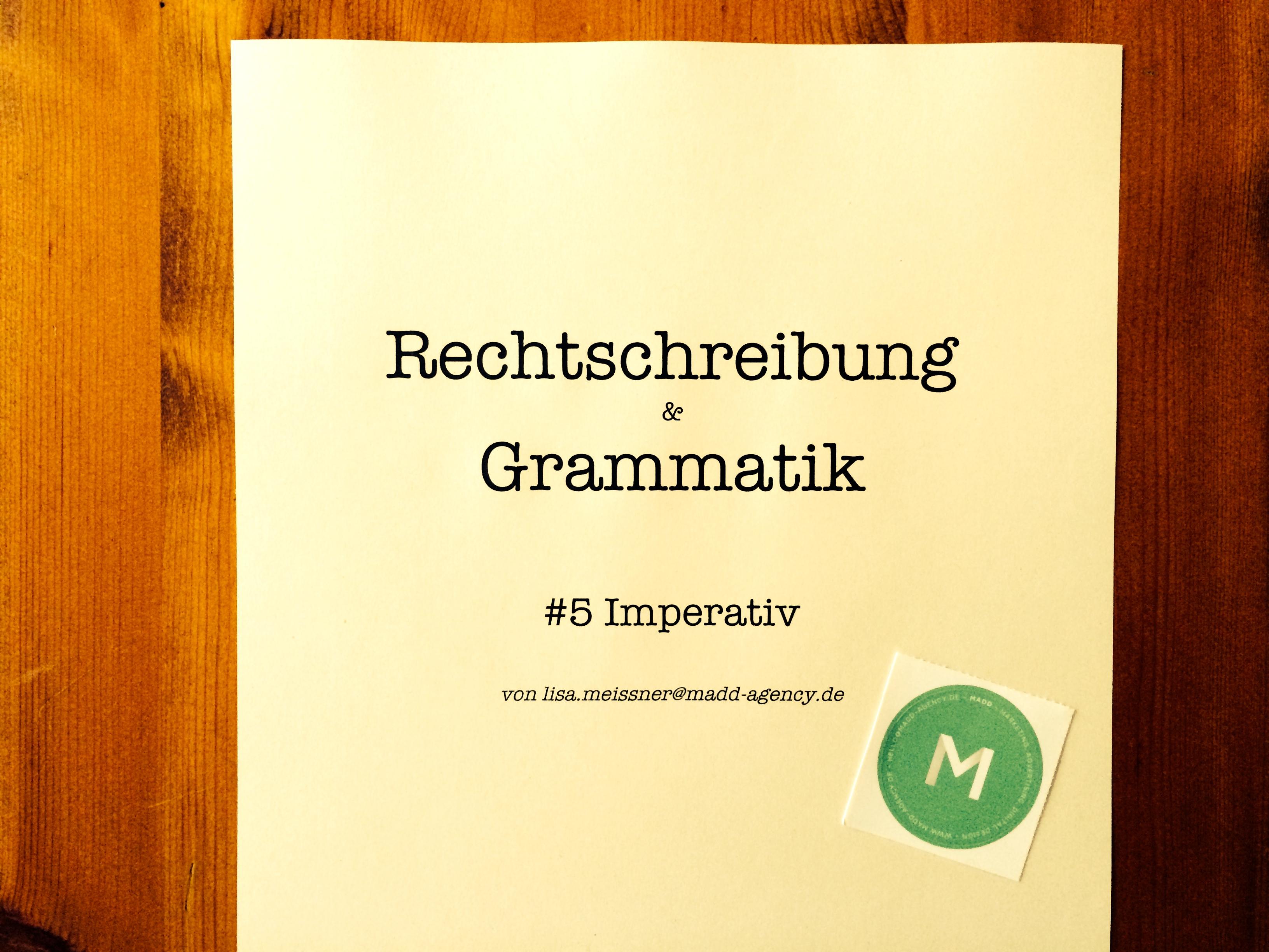 Rechtschreibung & Grammatik #5 –MADDazin