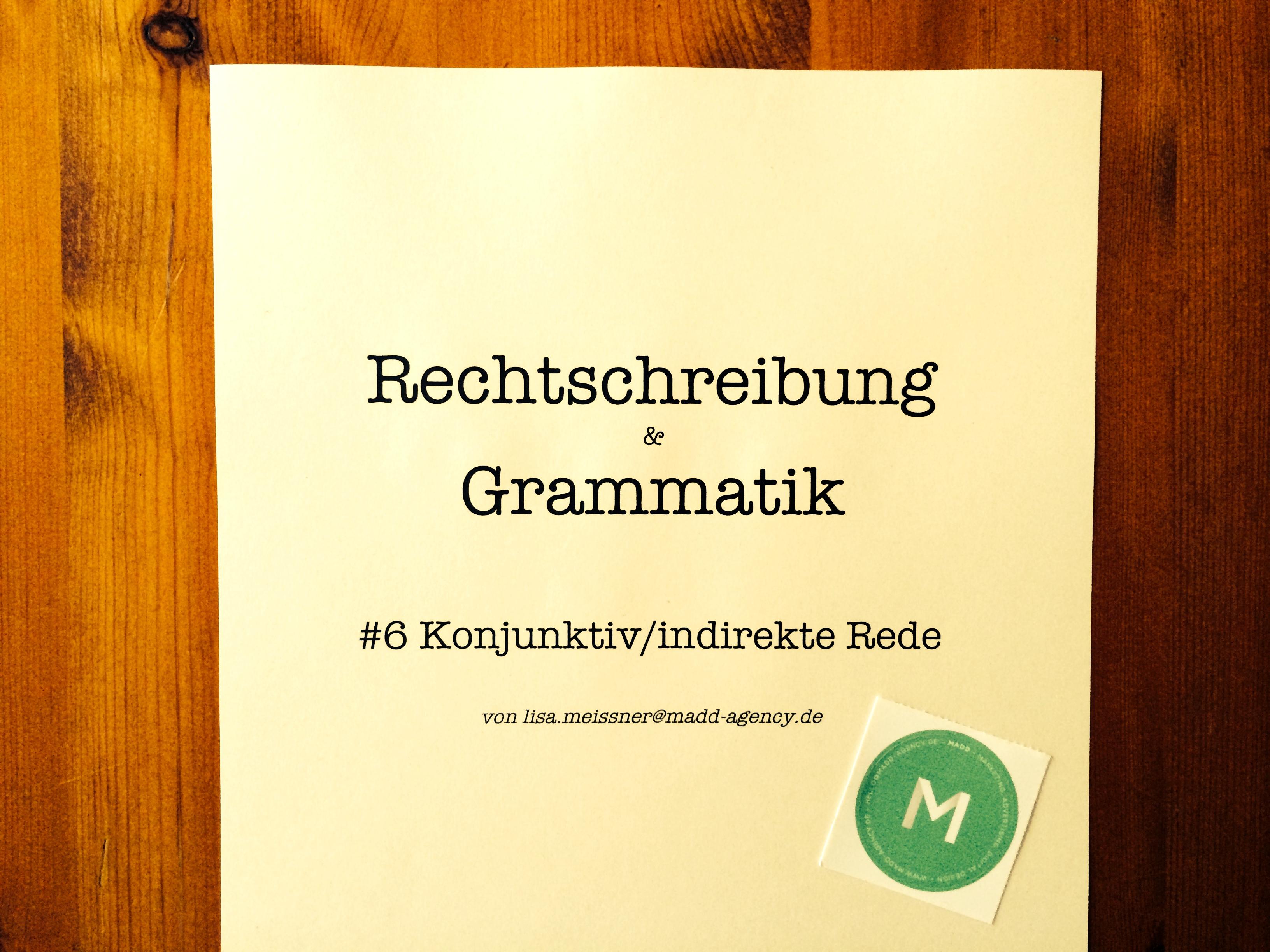 Rechtschreibung & Grammatik #6 –MADDazin