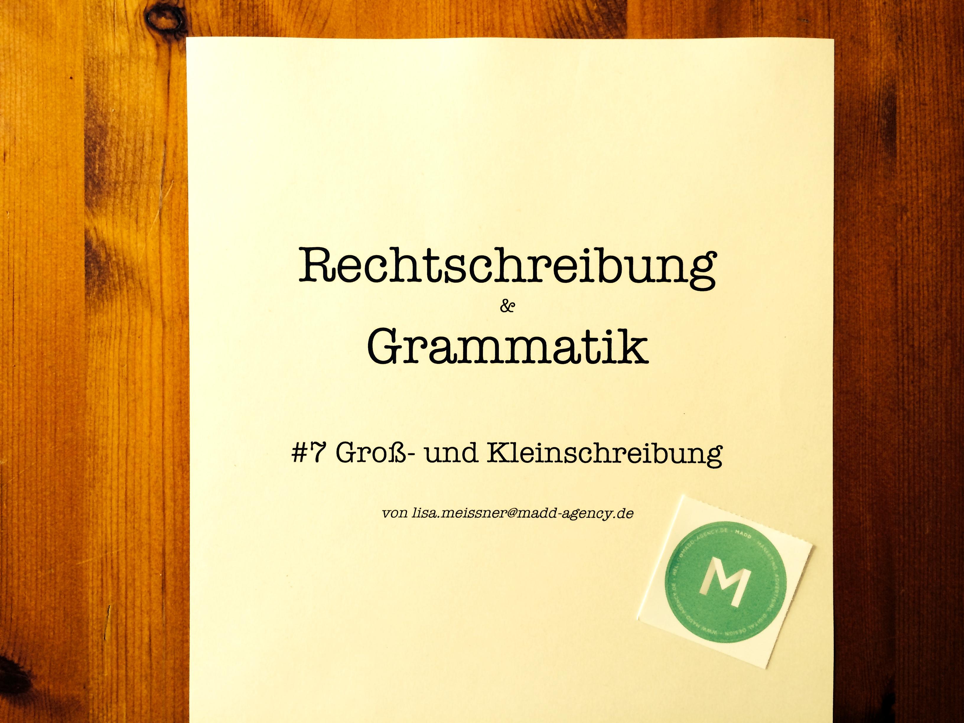 Rechtschreibung & Grammatik #7 –MADDazin